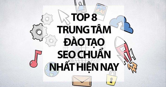 Top 08 Trung Tâm Đào Tạo SEO Chuẩn Nhất Hiện Nay
