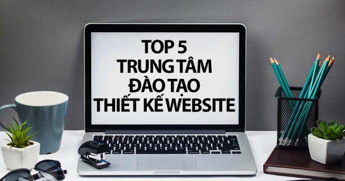 Top 5 Trung Tâm Đào Tạo Thiết Kế Website Chuyên Nghiệp