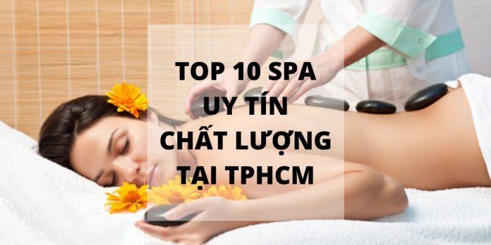 Cùng điểm mặt những spa làm đẹp tại TPHCM uy tín, chất lượng được nhiều người yêu thích nhất