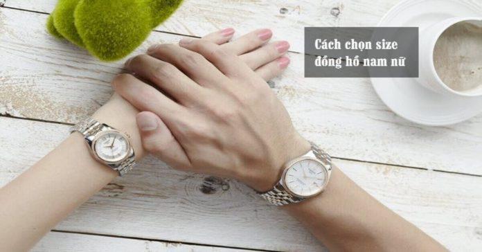 Cách chọn size đồng hồ nam nữ theo kích thước cổ tay
