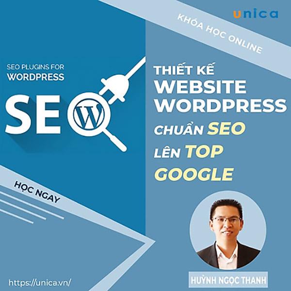 Thiết kế website wordpress chuẩn SEO lên TOP Google trên Unica